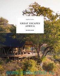 Great Escapes Africa : The Hotel Book