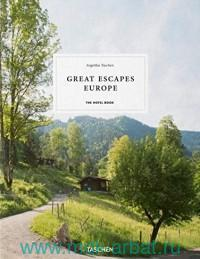 Great Escapes Europe : the Hotel Book