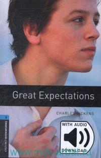 Great Expectations : Stage 5 (1800 Headwords) : Relod by C. West : With Audio Download
