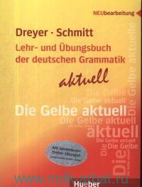 Lehr- und Ubungsbuch der Deutschen Grammatik : Aktuell : Mit kostenlosen Online-Ubungen