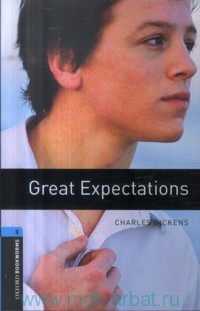 Great Expectations : Stage 5 (1800 Headwords) : Relod by C. West
