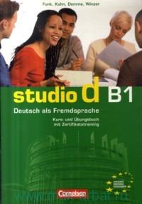 Studio D B1 : Deutsch Als Fremdsprache : Kurs- und Ubungsbuch mit Zertifikatstraining