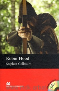 Robin Hood : Level 4 Pre-Intermediate : Retold by S. Colbourn