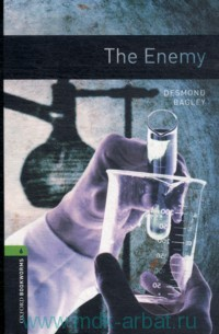The Enemy : Stage 6 (2500 headwords) : Retold by R. Mowat