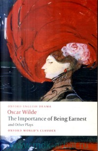 Lady Windermere`s Fan. Salome. A Woman of No Importance. An Ideal Husband. The Importance of Being Earnest