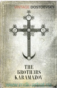 The Brothers Karamazov : A Novel in Four Parts with Epilogue