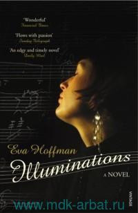 Illuminations : a Novel