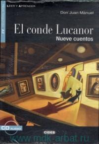 El Conde Lucanor : Nueve Cuentos : Nivel Segundo A2 : Adaptacion por M. B. Quiles