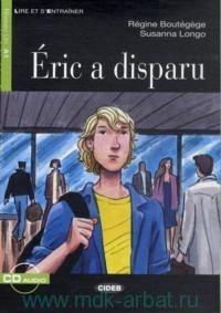 Eric a Disparu : Niveau Un A1