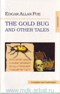 The Gold Bug and Other Tales = Золотой жук и другие рассказы