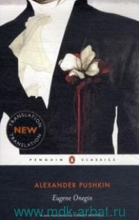 Eugene Onegin : a Novel in Verse