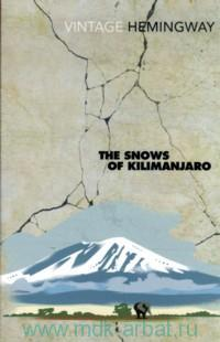 The Snows Kilimanjaro and Other Stories