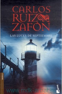 Las Luces de Septiembre : Novela