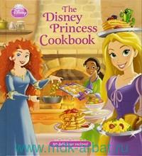 The Disney Princess Cookbook : 50 Delicious Recipes!