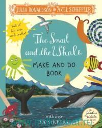 Snail and the Whale : Make and Do Book