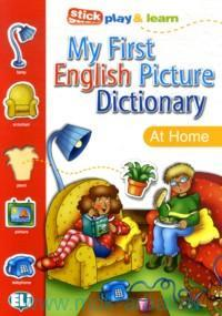 My First English Picture Dictionary : At Home