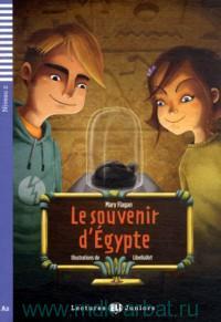 Le souvenir d'Egypte : Niveau 2 : A2