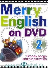 Merry English 2 : on DVD : Stories, Songs and Fun Activities
