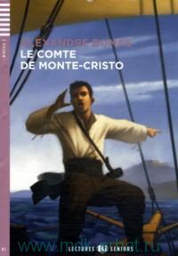 Le comte de Monte-Cristo : Adaptation P. Hauzy : Niveau 3 : B1