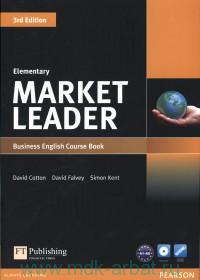 Market Leader : Elementary : Business English Course Book
