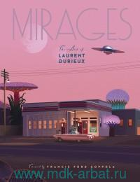 Mirages : The Art of Laurent Durieux