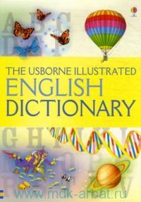The Usborne Illustrated English Dictionary