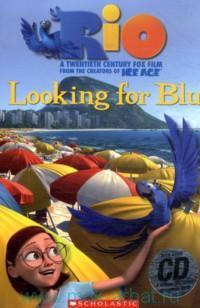 Rio : Looking for Blu : Level 3 : 300 headwords