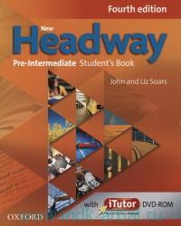 New Headway : Pre-Intermediate : Student`s Book