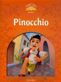 Pinocchio : Level 5 : 400 Headwords : Retold by S. Arengo