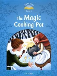 The Magic Cooking Pot : Level 1 : 100 Headwords ; Retold by S. Arengo