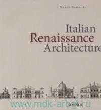Italian Renaissance Architecture = L'Architecture de la renaissance Italienne = Arhitektur der Renaissance in Italien = De Italiaanse Renaissance-Architectuur