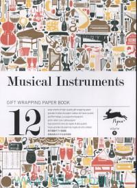 Musical Instruments : Gift Wrapping Paper Book. Volume 8