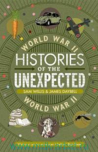 Histories of the Unexpected the World War II