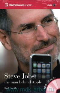 Steve Jobs: the man behind Apple : Level 5 : 2200-2600 Headwords : C1
