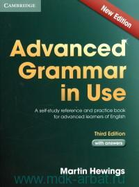 Advanced Grammar in Use : With Answers : A Self-Study Reference and Practice Book for Advanced Learners of English