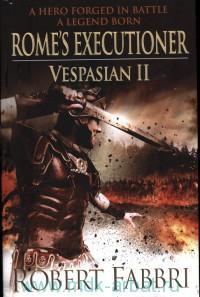 Rome's Executioner : Vespasian II