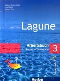 Lagune 3 : Arbeitsbuch : Deutsch als Fremdsprache : Niveaustufe B1
