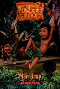 The Jungle Book : Man Trap : Level 1 : 200 headwords