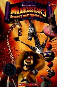 Madagascar 3. Europe's Most Wanted : Level 3 : 300 headwords