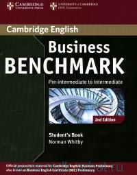 Cambridge English : Business Benchmark. Pre-Intermediate to Intermediate Business Preliminary : Student`s Book