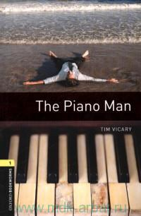 The Piano Man : Stage 1 (400 headwords)