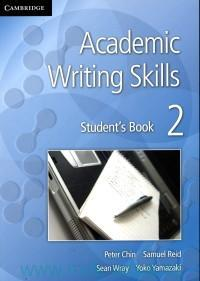 Academic Writing Skills 2 : Student's Book