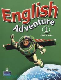 English Adventure 1 : Pupil's Book