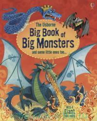 The Usborne Big Book of Big Monsters : With 4 giant fold-outs