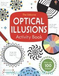 The Usborne Optical Illusions Activity Book : With over 100 stickers