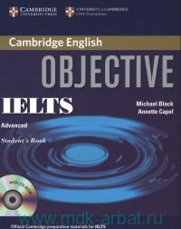 Cambridge English : Objective IELTS : Advanced : Student`s Book CD-Rom