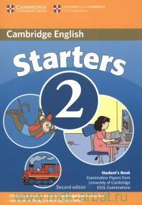 Cambridge English Starters 2 : Examination papers from University of Cambridge ESOL Examinatios : English for Speakers of Other Languages : Student's Book