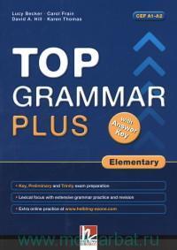Top Grammar Plus : Elementary : with Answer Key : CEF A1-A2