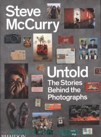 Untold : The Stories Behind the Photographs