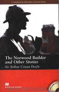 The Norwood Builder and Other Stories : Level 5 Intermediate : Retold by F. H. Cornish
